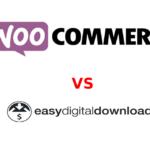 WooCommerce vs easy digital downloads