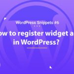 Register Widget Area in WordPress 12