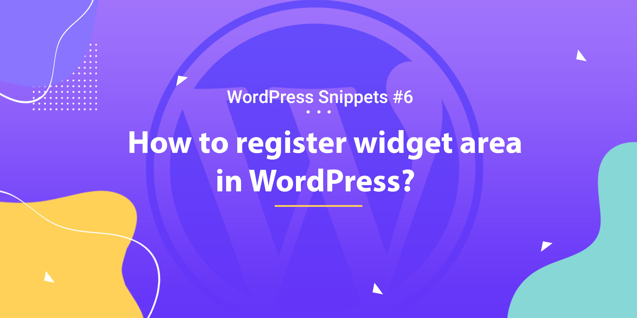 Register Widget Area in WordPress 1