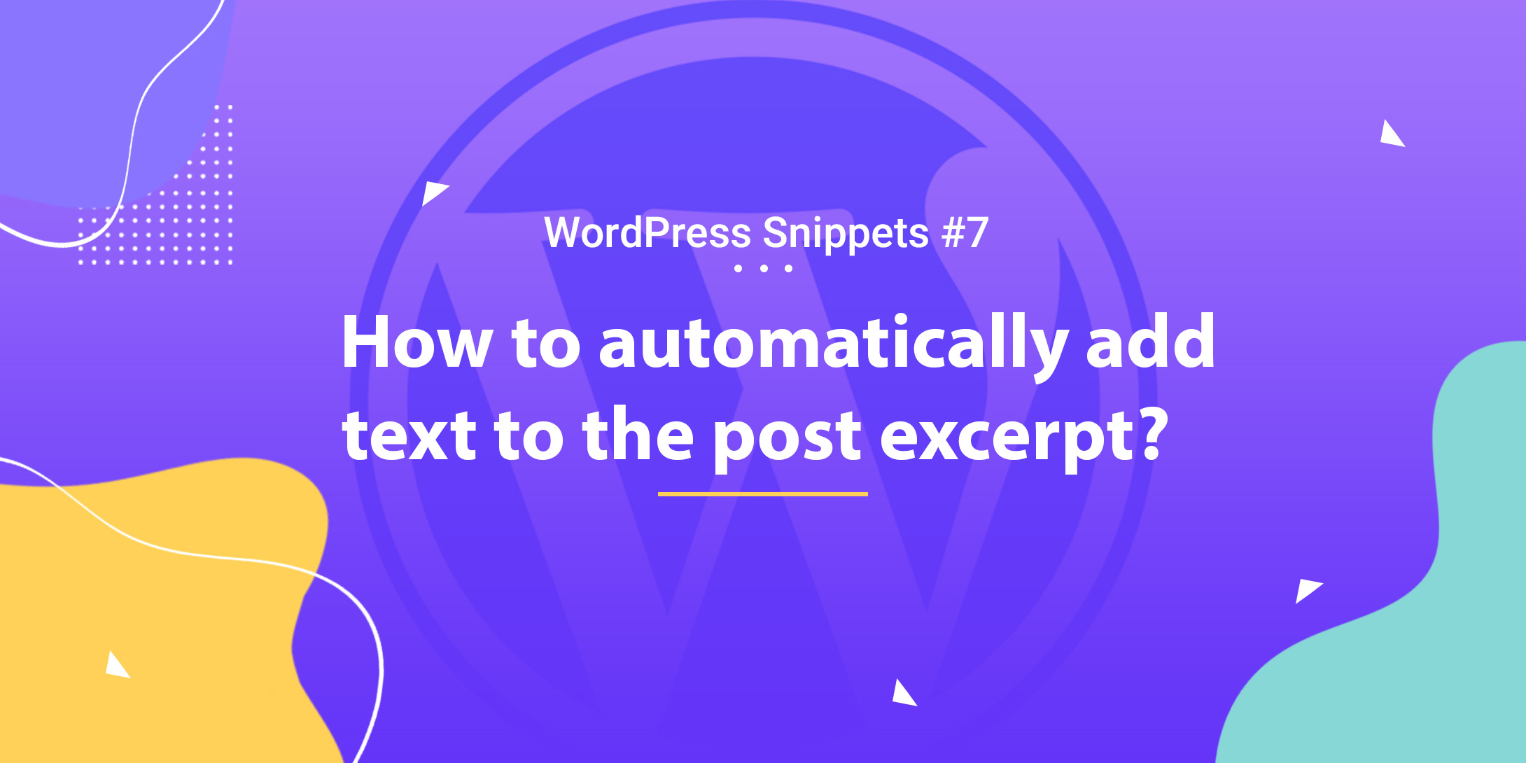 Automatically Add Text to the Post Excerpt 1