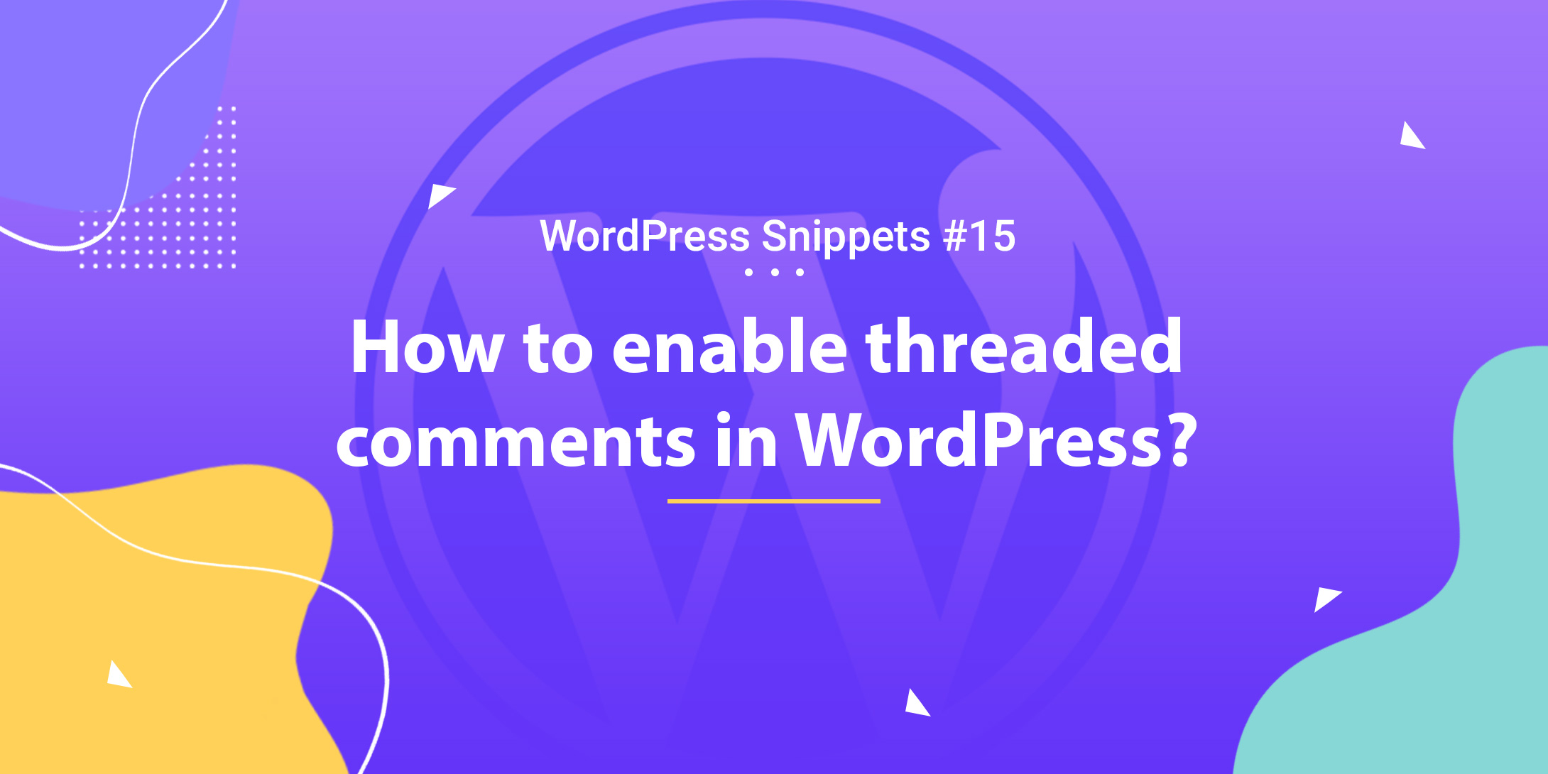 Enable Threaded Comments in WordPress 1