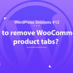 WooCommerce: Remove Product Tabs 14