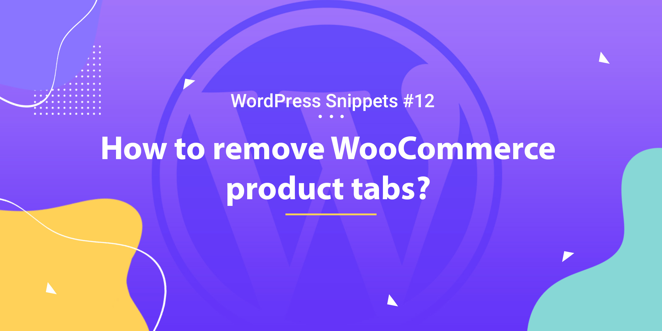 WooCommerce: Remove Product Tabs 1