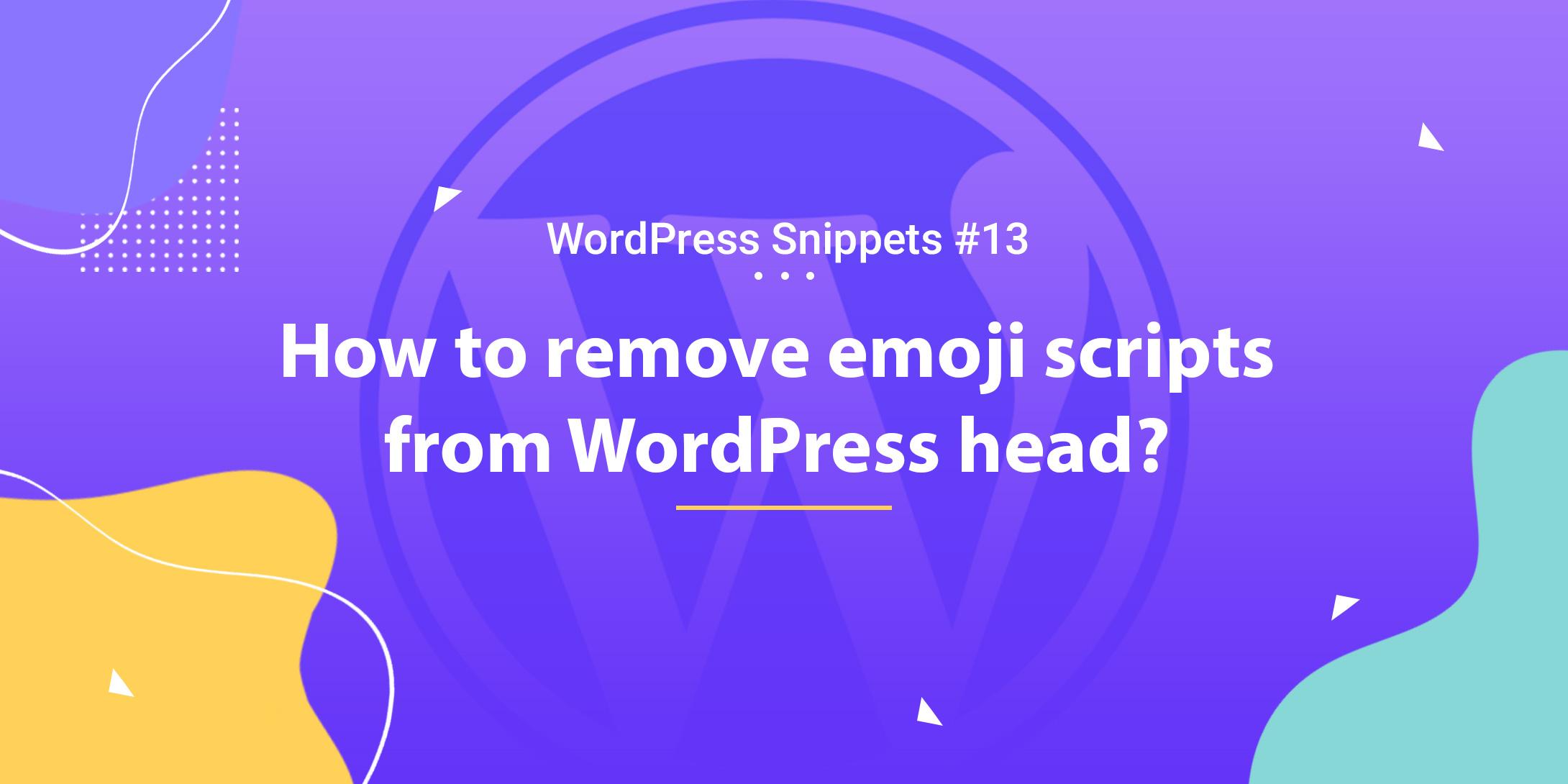 Remove Emoji Scripts from WordPress Head 1