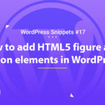 Add HTML5 Figure and Caption Elements in WordPress 16