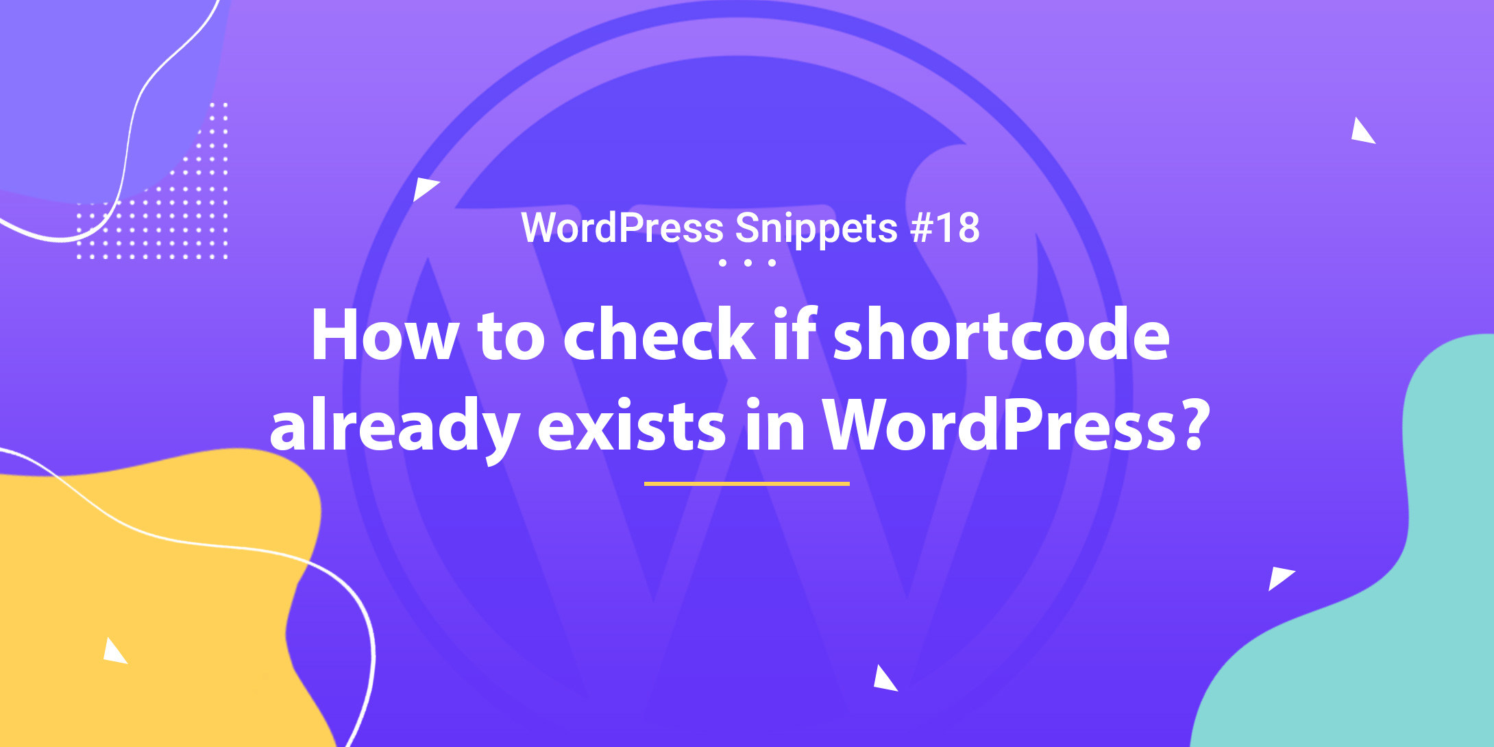 Check If Shortcode Already Exists in WordPress 1