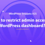 How to Restrict Admin Access to WordPress Dashboard 2
