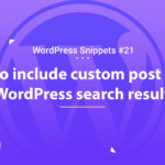 How to Include Custom Post Types in WordPress Search Results 16